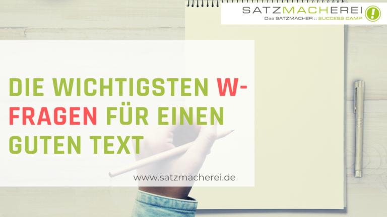 Texte schreiben mit Textertipps: Die fünf W-Fragen für deinen Text